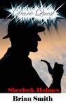 Dare Quest Sherlock Holmes