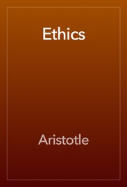 The Ethics of Aristotle read online