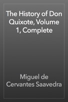 The History of Don Quixote, Volume 1, Complete