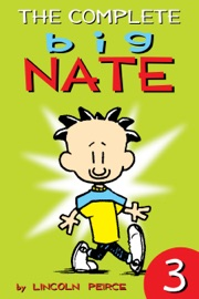 The Complete Big Nate: #3 - Lincoln Peirce