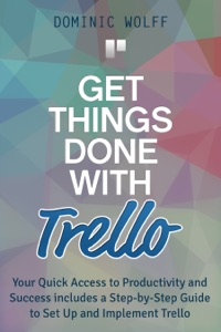 Get Things Done with Trello