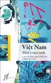 Viet Nam. Miti e racconti