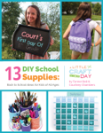 3 DIY School Supplies: Back to School Ideas for Kids of All Ages