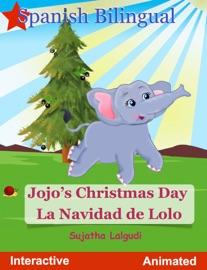 Children S Book Jojo S Christmas Day La Navidad De Lolo