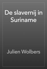 De slavernij in Suriname