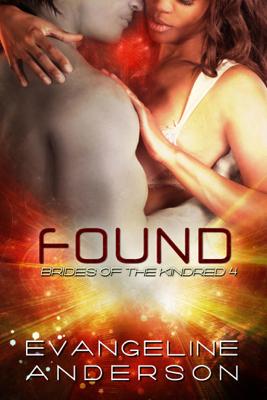 Found - Evangeline Anderson book