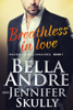 Bella Andre & Jennifer Skully - Breathless in Love  artwork