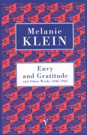 Envy And Gratitude And Other Works 1946 1963