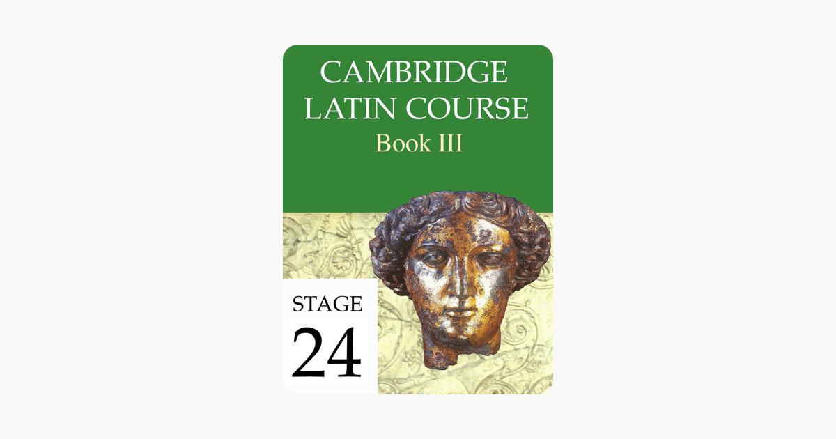 Cambridge Latin Course Book Iii Stage 24 On Apple Books