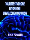 Tourette Syndrome Beyond The Unwelcome Companion