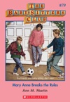 The Baby-Sitters Club 79 Mary Anne Breaks The Rules