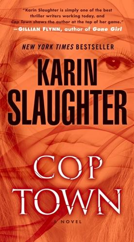 Karin Slaughter - Cop Town