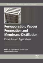 Pervaporation, Vapour Permeation And Membrane Distillation (Enhanced Edition)