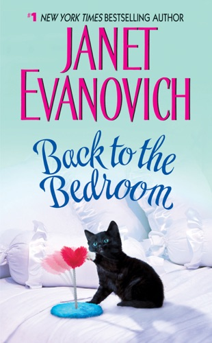 Janet Evanovich - Back to the Bedroom