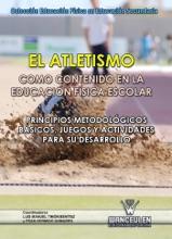 El atletismo como contenido en la educación Física escolar