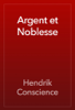 Hendrik Conscience - Argent et Noblesse artwork