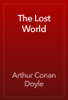 Arthur Conan Doyle - The Lost World artwork