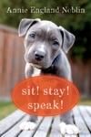 Sit Stay Speak