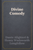 Dante Alighieri & Henry Wadsworth Longfellow - Divine Comedy  artwork