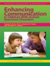 Enhancing Communication In Children With Autism Spectrum Disorders