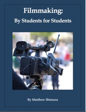 Filmmaking By Students For Students