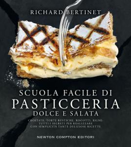Scuola facile di pasticceria dolce e salata Copertina del libro
