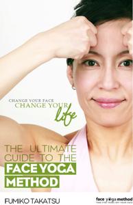 The Ultimate Guide To The Face Yoga Method La couverture du livre martien