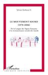 Le Mouvement Sourd 1970-2006