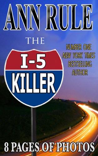 Ann Rule - The I-5 Killer