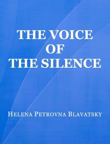 Read The Voice of the Silence online free by Helena Petrovna