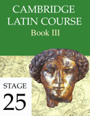 Cambridge Latin Course Book III Stage 25
