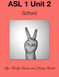ASL 1 Unit 2