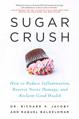 Sugar Crush - Dr. Richard Jacoby & Raquel Baldelomar book