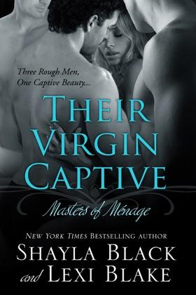 Their Virgin Captive, Masters of Ménage, Book 1