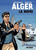 Download and Read Online Alger la Noire