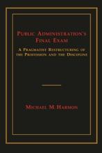 Public Administration's Final Exam