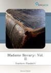 Madame Bovary Vol II