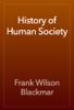 Frank Wilson Blackmar - History of Human Society artwork