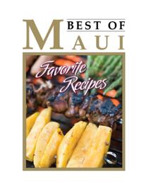 Best Of Maui's Favorite  Recipes