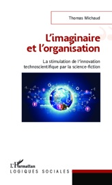 L'IMAGINAIRE ET L'ORGANISATION