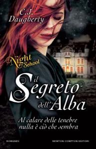 Il segreto dell'alba. Night School Book Cover
