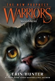 Warriors: The New Prophecy #2: Moonrise PDF Download