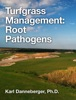Turfgrass Management: Root Pathogens