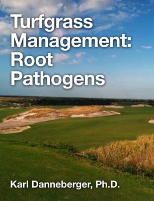 Turfgrass Management: Root Pathogens