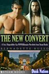 The New Convert - A Sexy Shapeshifter Gay MM Billionaire Novelette From Steam Books