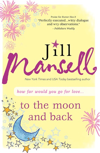Jill Mansell - To the Moon and Back