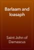 Saint John of Damascus - Barlaam and Ioasaph artwork