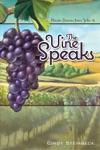 The Vine Speaks