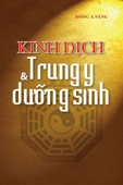Kinh Dịch: Trung y & Dưỡng sinh Book Cover