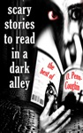 Scary Stories To Read In A Dark Alley The Best Of O Penn-Coughin